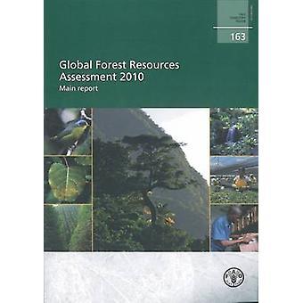 Global Forest Resources Assessment 2010 - Rapport principal de l'alimentation et de l'agroalimentaire