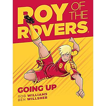 Roy of the Rovers - Going Up (Comic 3) by Rob Williams - 9781781086735