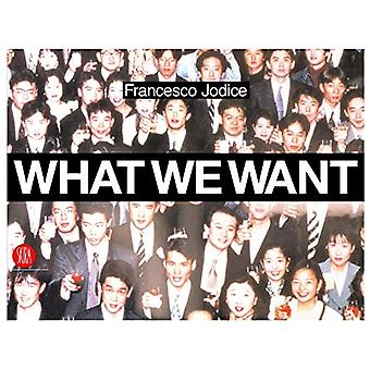 What We Want - Landscape as a Projection of People's Desires by France
