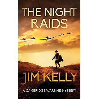 The Night Raids by Jim Kelly - 9780749024826 Book