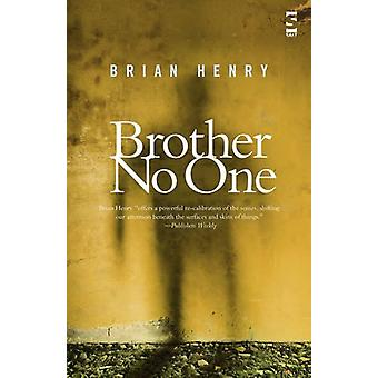 Brother No One by Brian Henry - 9781844719181 Book