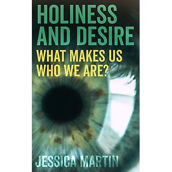 Holiness and Desire by Jessica Martin