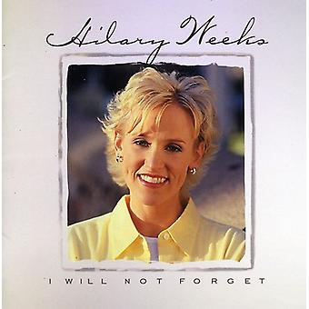 Hilary Weeks - I Will Not Forget [CD] USA import