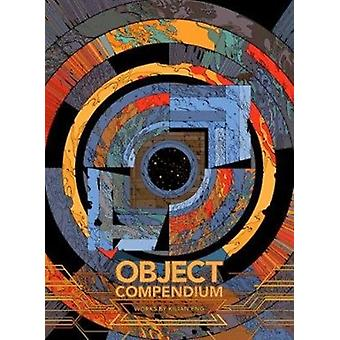 Object Compendium by By artist Kilian Eng