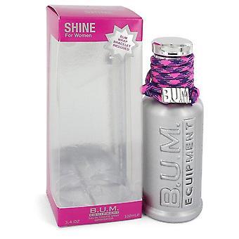 Bum Shine Eau De Toilette Spray By BUM Equipment 3.4 oz Eau De Toilette Spray