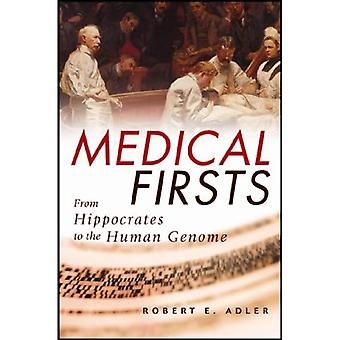 Medical Firsts: From Hippocrates to the Human Genome