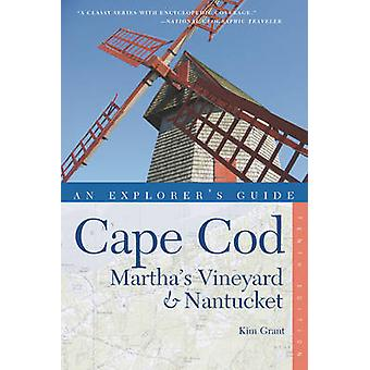 Explorers Guide Cape Cod Marthas Vineyard Nantucket door Kim Grant
