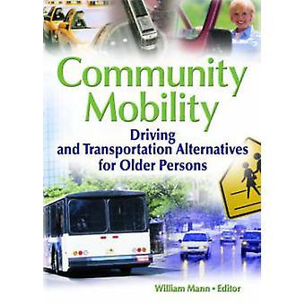 Yhteisön liikkuvuus - Ajo- ja kuljetusvaihtoehdot vanhemmille