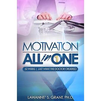 Motivation All in One by Lawanne' S Grant - 9781387485048 Book
