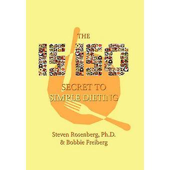 15-150 Secret to Simple Dieting by Dr Steven Rosenberg - 978145358908