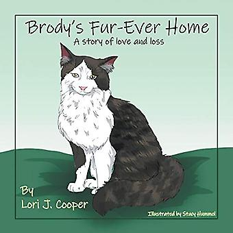Brody's Fur-Ever Home - A Story of Love and Loss by Lori J Cooper - 97