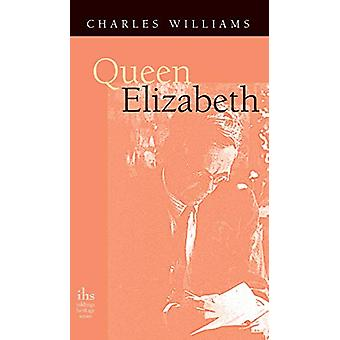 Queen Elizabeth by Charles Williams - 9781947826410 Book