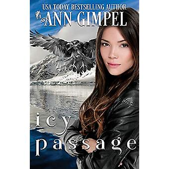Icy Passage by Ann Gimpel - 9781948871266 Book