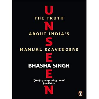 Unseen - The Truth about India's Manual Scavengers