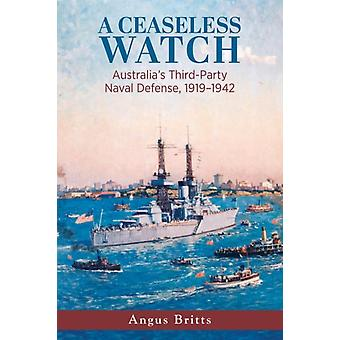 A Ceaseless Watch by Angus Britts
