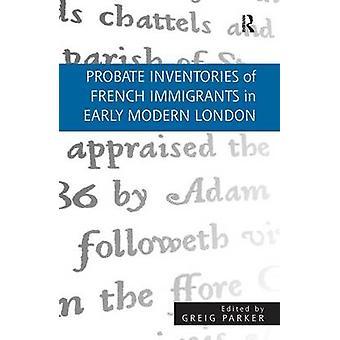 Erfopeventies van Franse immigranten in het vroegmoderne Londen door Greig Parker
