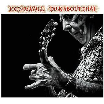 John Mayall - Talk About That [CD] USA import