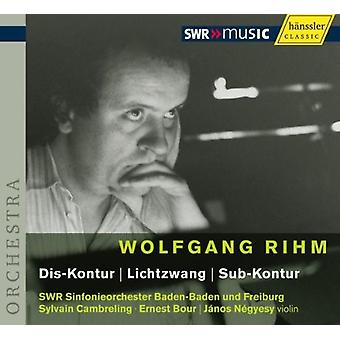 W. Rihm - Wolfgang Rihm: Dis-Kontur; Lichtzwang; Sub-Kontur [CD] USA import