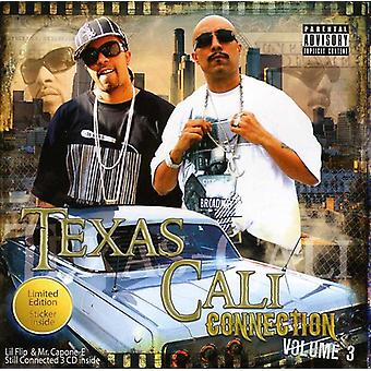 Lil' Flip & M. Capone-E - importation USA Texas-Cali Connection Vol. 3 [CD]