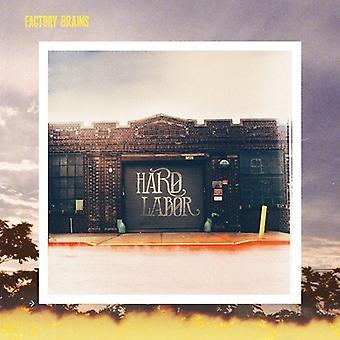 Factory Brains - Hard Labor [CD] USA import