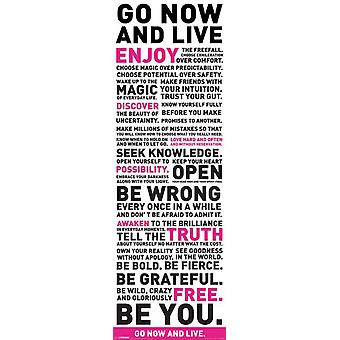 Go Now and Live Quote - Door Poster Poster Print