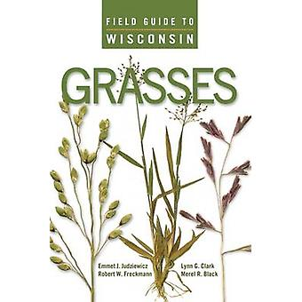 Field Guide to Wisconsin gräs med Emmet J. Judziewicz - Robert W. F