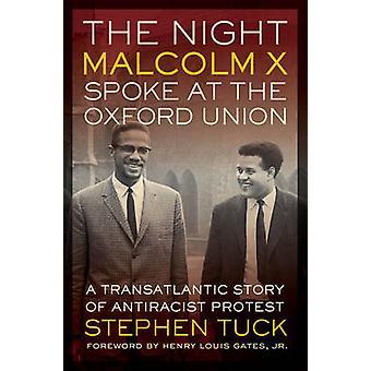 De nacht Malcolm X sprak op de Oxford Union - een transatlantische verhaal