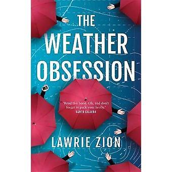 Vädret besatthet av Lawrie Sion - 9780522868418 bok