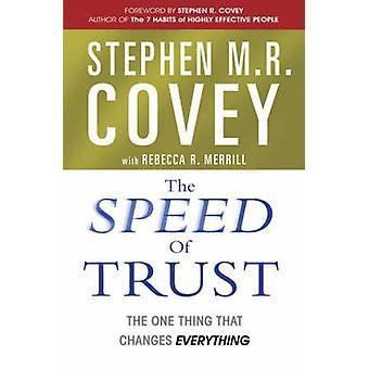 La velocità di fiducia - l'unica cosa che cambia tutto da Stephen