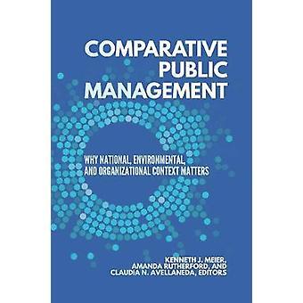 Komparativ offentlig ledelse - hvorfor nationale - miljø - og Org