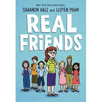 Riktiga vänner av Shannon Hale - LeUyen Pham - 9781626727854 bok