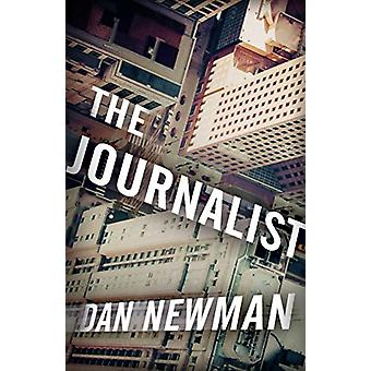 The Journalist by Dan Newman - 9781682308103 Book