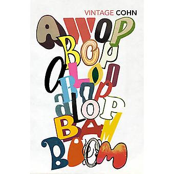 Awopbopaloobop Alopbamboom - Pop from the Beginning by Nik Cohn - 9781