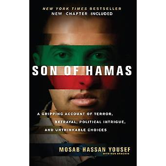 Son of Hamas - A Gripping Account of Terror - Betrayal - Political Int
