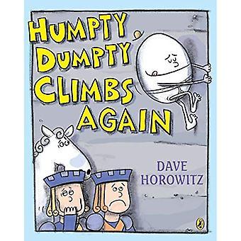 Humpty Dumpty klatrer igjen