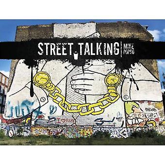 Calle habla: Arte Graffiti internacional