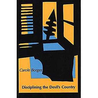 Disciplining the Devil's Country