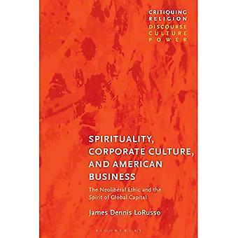 Andlighet, företagskultur och amerikansk Business