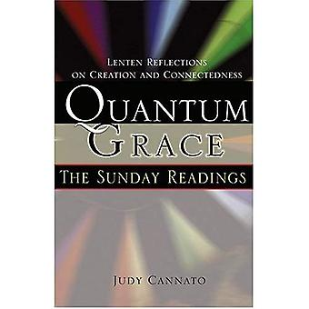Quantum Grace: The Sunday Readings