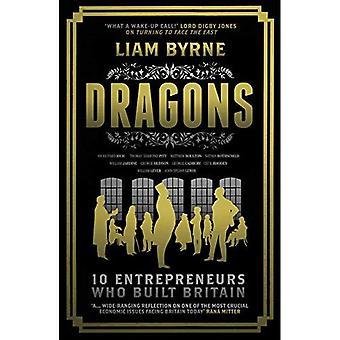 Dragons: Ten Entrepreneurs Who Built Britain