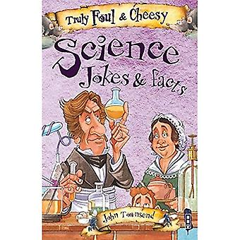 Truly Foul & Cheesy Science Jokes and Facts Book (Truly Foul & Cheesy Joke Book)
