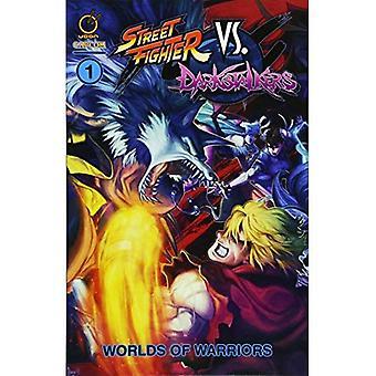 Street Fighter VS Darkstalkers Vol. 1: Welten der Krieger