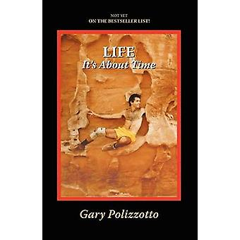 The Hands on Life And Its about Time by Polizzotto & Gary
