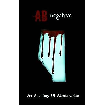 AB Negative by Howerton & Axel