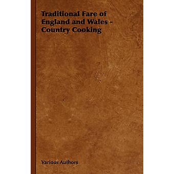 Traditional Fare of England and Wales  Country Cooking by Various Authors & Authors
