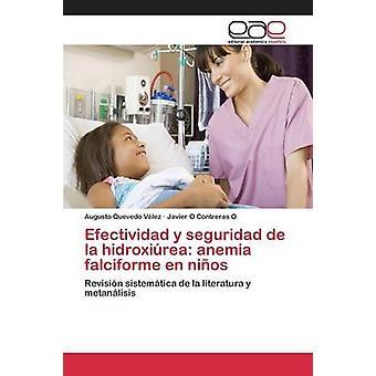 Efectividad y seguridad de la hidroxirea anemia falciforme en nios by Quevedo Vlez Augusto