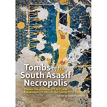 Tombes de la nécropole de South Asasif: Thèbes, Karakhamun (Tt 223) et Karabasken (Tt 391) dans le vingt-cinquième...