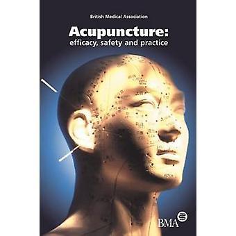 Akupunktur Wirksamkeit Sicherheit und Praxis British Medical Association