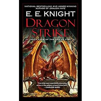 Dragon Strike by E E Knight - 9780451464453 Book