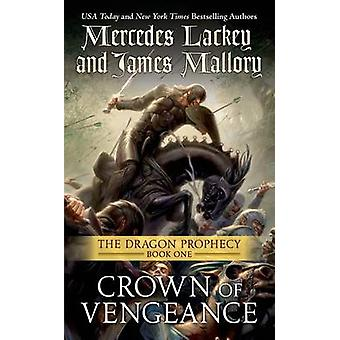 Crown of Vengeance by Mercedes Lackey - James Mallory - 9780765363978